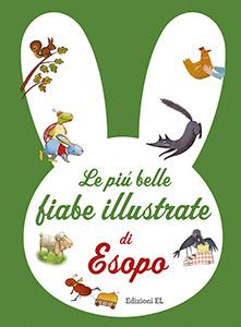 Le più belle fiabe illustrate di Esopo, Edizioni EL
