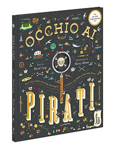 Occhio ai pirati (Con lente d'ingrandimento)