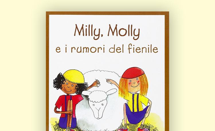 Milly, Molly e i rumori del fienile:
